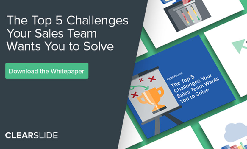 The Top 5 Challenges Your Sales Team Wants You to Solve